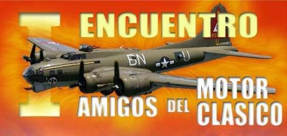 I ENCUENTRO AMIGOS MOTOR CLÁSICO.